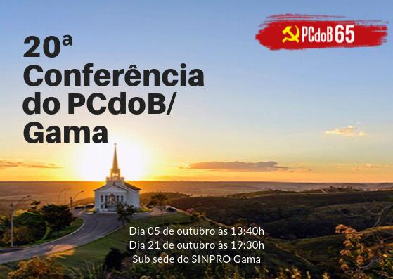 Edital de convocação da Conferência ordinária do PCdoB-Gama