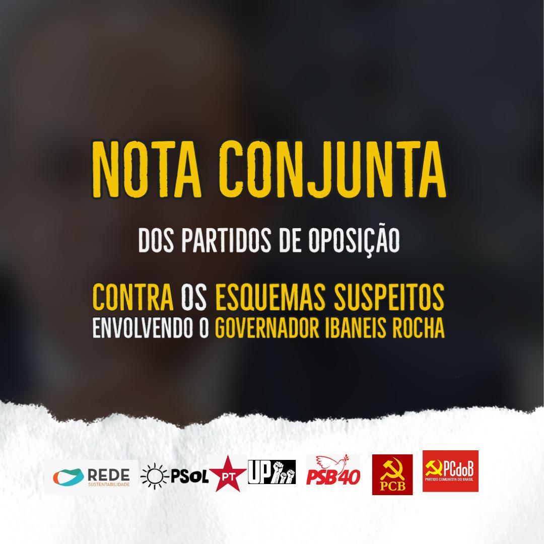 NOTA CONJUNTA DOS PARTIDOS CONTRA OS ESQUEMAS SUPEITOS ENVOLVENDO O GOVERNADOR IBANEIS