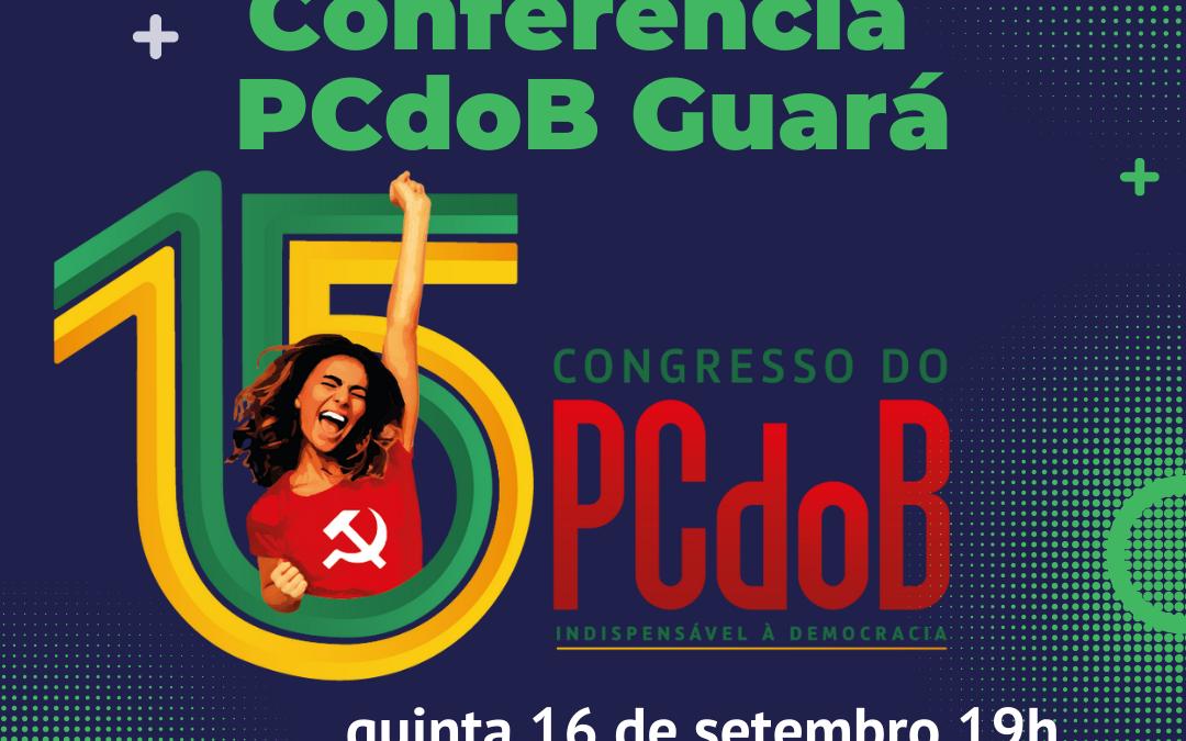 PCdoB Guará realiza sua Conferência no dia 16/09